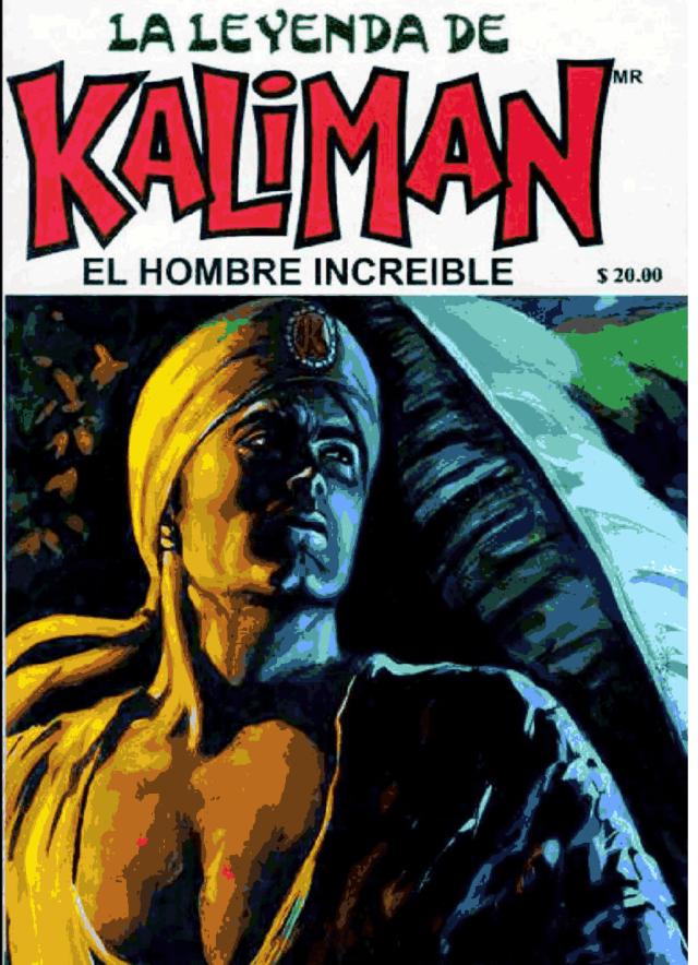 Kaliman – La Leyenda del Hombre Increible DF